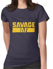 Savage AF Womens Fitted T-Shirt