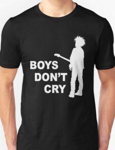 boys don't cry T-Shirt