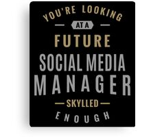 Future Social Media Manager Canvas Print