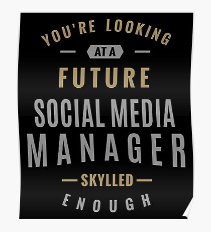 Future Social Media Manager Poster