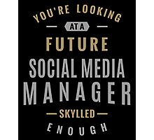 Future Social Media Manager Photographic Print