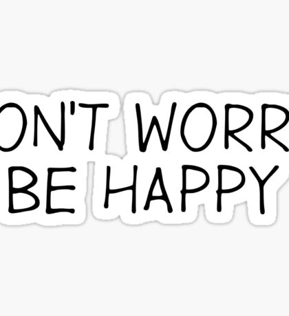 Dont Worry Be Happy Reggae Song Lyrics Sticker