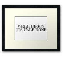 Motivational Inspirational Sayings Text T-Shirts Framed Print