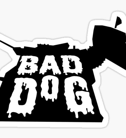 Bad Dog 2 Sticker