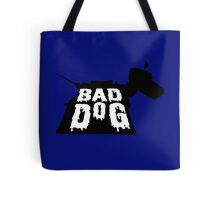 Bad Dog 2 Tote Bag