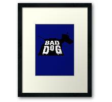 Bad Dog 2 Framed Print