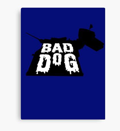 Bad Dog 2 Canvas Print
