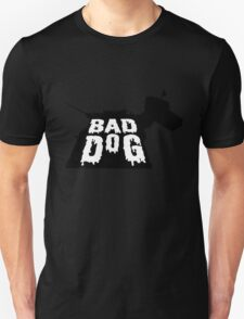 Bad Dog 2 T-Shirt