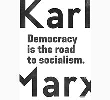 Democracy is the road to socialism ORIGINAL Unisex T-Shirt