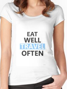Eat well travel often PINK Women's Fitted Scoop T-Shirt