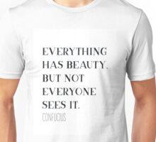 Confucius quote Unisex T-Shirt