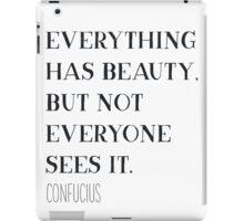 Confucius quote iPad Case/Skin