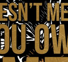 Stick To Your Guns - Nothing You Can Do To Me Sticker