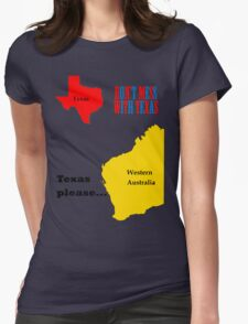 Texas please... dark text Womens Fitted T-Shirt