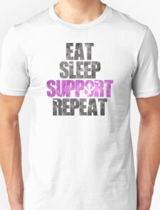 Eat Sleep Support Repeat Unisex T-Shirt