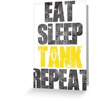 Eat Sleep Tank Repeat Greeting Card