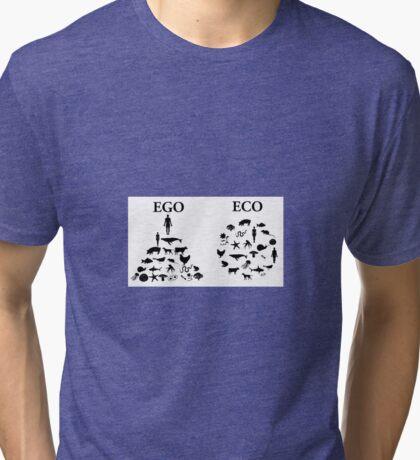 Eco vs. Ego Tri-blend T-Shirt