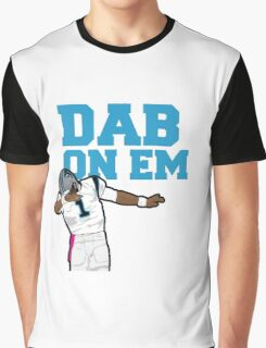 Cam newton dab on em Graphic T-Shirt