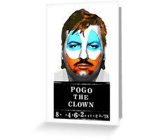 John Wayne Gacy a.k.a Pogo the Clown Greeting Card