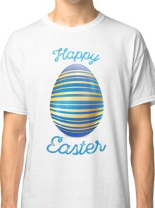Happy Easter With Blue Easter Egg Classic T-Shirt