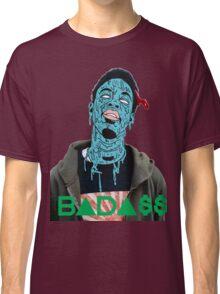 Badass Classic T-Shirt