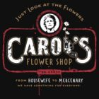 Carol's Flower Shop - Look At The Flowers! by BennettX