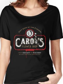 Carol's Flower Shop - Look At The Flowers! Women's Relaxed Fit T-Shirt