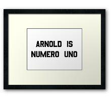 Arnold Is Numero Uno – Arnie, Schwarzenegger Framed Print