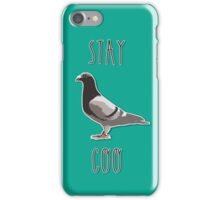Stay coo iPhone Case/Skin