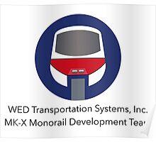 MK-X Monorail Development Team Poster