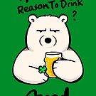 Another Reason To Drink? by Panda And Polar Bear