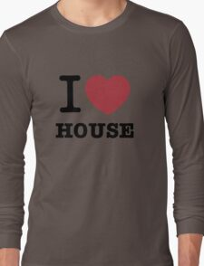 I love House Long Sleeve T-Shirt