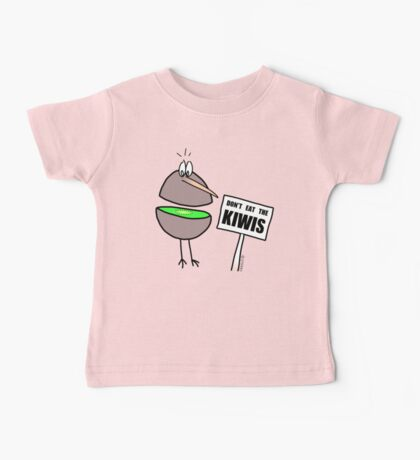 Don't Eat The Kiwis Baby Tee