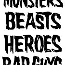 monsters beasts heroes bad guys by Megatrip