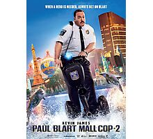 Paul Blart Mall Cop 2 Poster Photographic Print