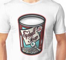 Eyeball Soup Unisex T-Shirt