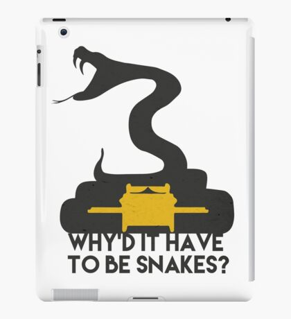 Why'd it have to be Snakes? iPad Case/Skin