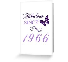 Fabulous Since 1966 Greeting Card