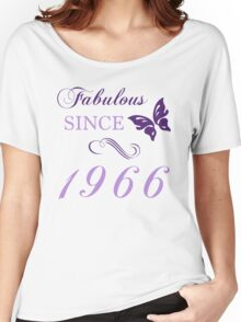 Fabulous Since 1966 Women's Relaxed Fit T-Shirt