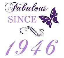 Fabulous Since 1946 Photographic Print