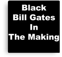 Black bill gates in the making Canvas Print