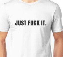 Fuck It Punk Rock Funny T-Shirts Unisex T-Shirt