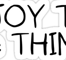 Inspirational Enjoy The Little Things Saying Sticker