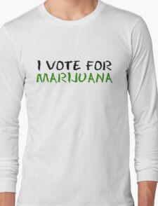 Marijuana Vote Smoke Weed T-Shirts Long Sleeve T-Shirt