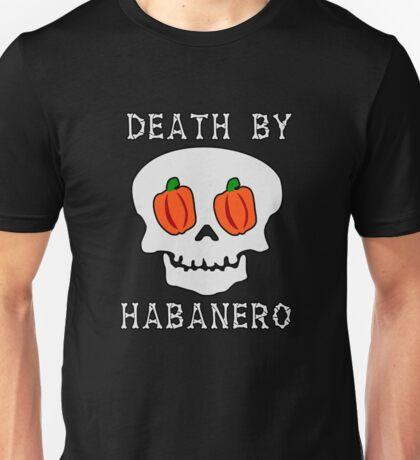 Death by Habanero Unisex T-Shirt