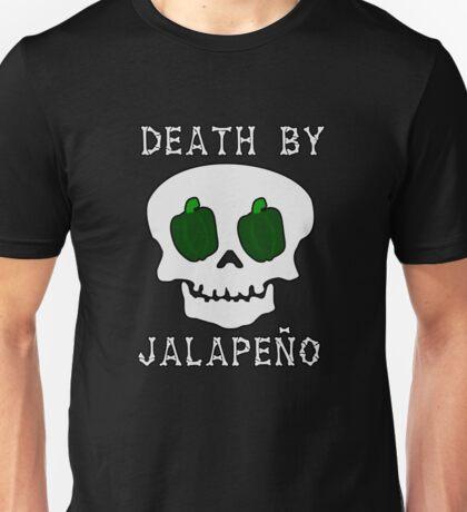 Death by Jalapeño Unisex T-Shirt