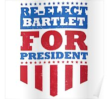 Bartlet For President Poster
