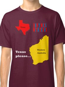 Texas please... light text Classic T-Shirt