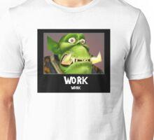 WORK WORK - WC3 Unisex T-Shirt