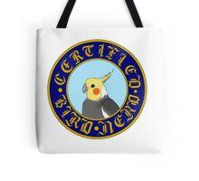 Certified Bird Nerd (Cockatiel) Tote Bag